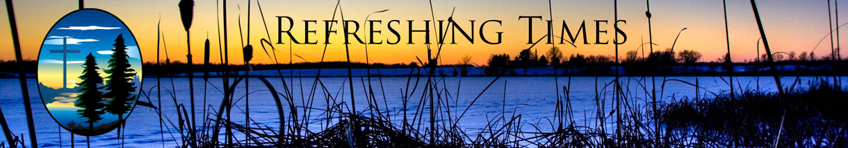Wilderness Fellowship Refreshing Times Newsletter Banner